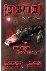Best Served Cold: an Eye for an Eye Kindle Edition