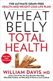 Amazon Wheat Belly Total Health: The Ultimate Grain-Free Health and Weight-Loss Life Plan