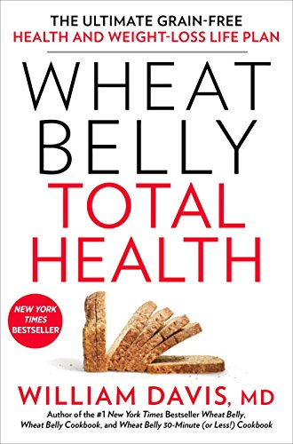 Wheat Belly Total Health: The Ultimate Grain-Free Health and Weight-Loss Life Plan (Over The Counter Medicine For Stomach Pain)