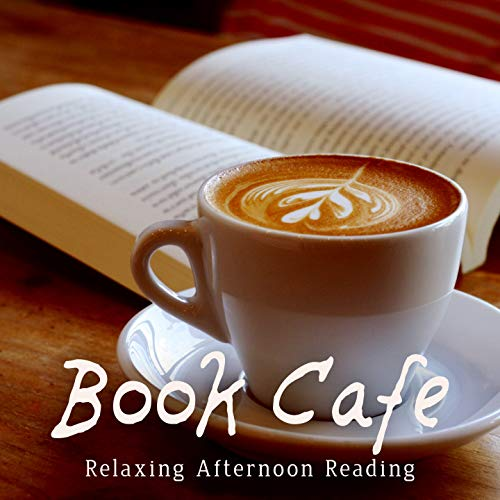 (Book Cafe ~ Relaxing Afternoon Reading)