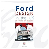 Ford Design in the UK - 70 years of success offers