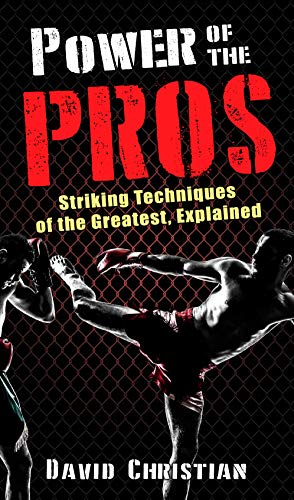 Pdf Outdoors Power of the Pros: Striking Techniques of The Greatest, Explained