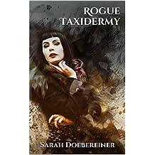 Rogue Taxidermy