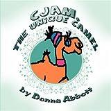Cjam, the Unique Camel, Donna Abbott, 1606102281