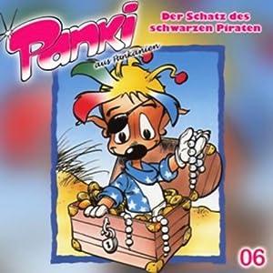 Der Schatz des schwarzen Piraten (PANKI 06) Hörspiel