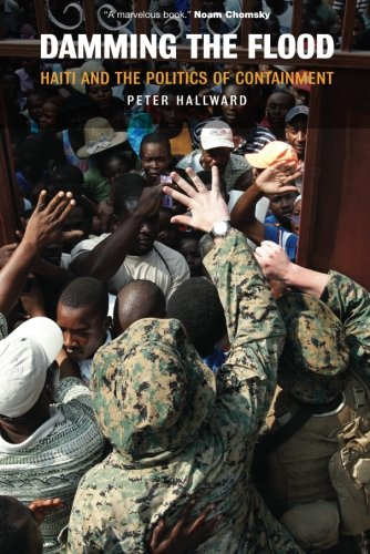 Damming the Flood: Haiti and the Politics of Containment