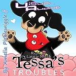 Tessa's Troubles | Amelia Picklewiggle