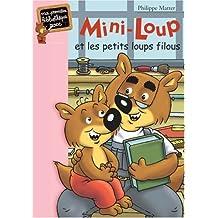 MINI-LOUP T.06 : ET LES PETITS LOUPS FILOUS
