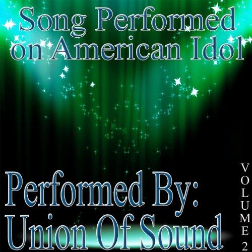 Songs Performed On American Idol Volume -