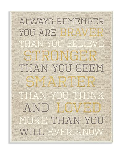 (Stupell Home Décor Always Remember Braver Stronger Smarter Loved Wall Plaque Art, 10 x 0.5 x 15, Proudly Made in USA)