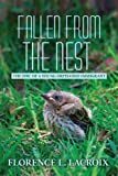 Fallen from the Nest, Florence L. Lacroix, 0595509827