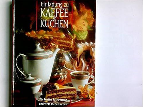 Einladung Zu Kaffee Kuchen Amazon De Cornelia Jlaeger Bucher