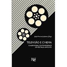 Televisão e cinema: O audiovisual contemporâneo em múltiplas vertentes
