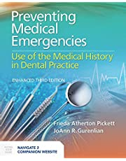 Preventing Medical Emergencies: Use of the Medical History in Dental Practice: Use of the Medical History in Dental Practice