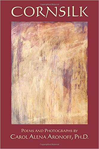 Cornsilk: Poems and Photographs