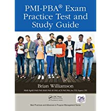 PMI-PBA® Exam Practice Test and Study Guide (Best Practices and Advances in Program Management)