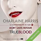 Mort sans retour (La communauté du Sud 12)   Charlaine Harris