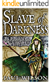 The Runechild Saga:  Part 1 - Slave of Darkness