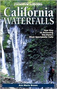 Foghorn Outdoors: California Waterfalls by Ann Marie Brown (2000-05-02)