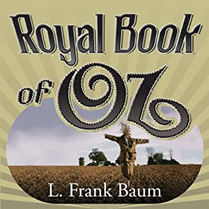 The Royal Book of Oz Audiobook