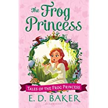 The Frog Princess (Tales of the Frog Princess)