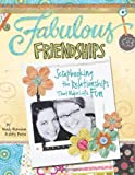 Fabulous Friendships, Kitty Foster and Wendy McKeehan, 1599630222