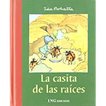 La Casita De Las Raices / The Little House of Roots
