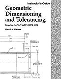 Geometric Dimensioning and Tolerancing, David A. Madsen, 1566379784