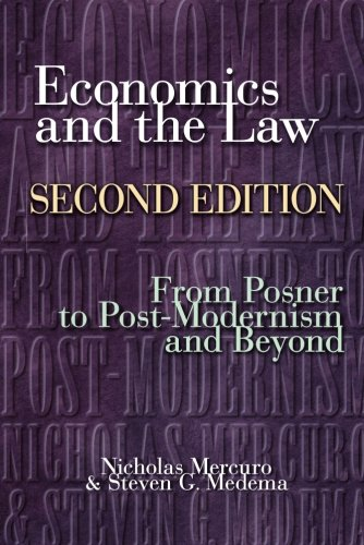 Economics and the Law: From Posner to Postmodernism and Beyond - Second Edition