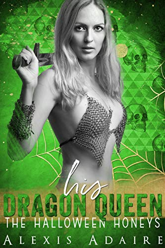 His Dragon Queen (The Halloween Honeys) -