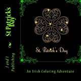 St Patrick's Day: An Irish Coloring Adventure