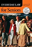 Everyday Law for Seniors, Lawrence A. Frolik and Linda S. Whitton, 1612052118