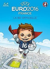 EURO 2016 : LA BD Officielle (Jeunesse) par Ferré