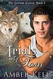 Trials of Tam (Larson Legacy Book 1)