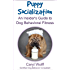 Puppy Socialization - An Insider's Guide to Dog Behavioral Fitness