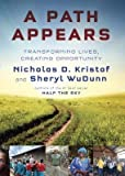 img - for [(A Path Appears)] [Author: Nicholas Kristof] published on (September, 2014) book / textbook / text book