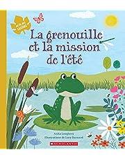 Au fil des saisons : La grenouille et la mission de l'été