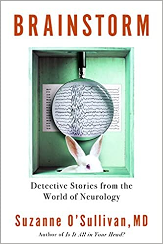 Brainstorm: Detective Stories from the World of Neurology 1st Edition, Kindle Edition
