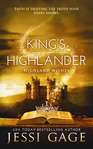 King's Highlander (Highland Wishes Book 4)