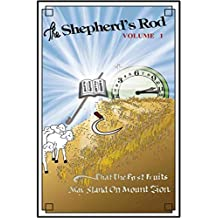 The Shepherd's Rod Volume 1, Tract (The Shepherd's Rod Series)