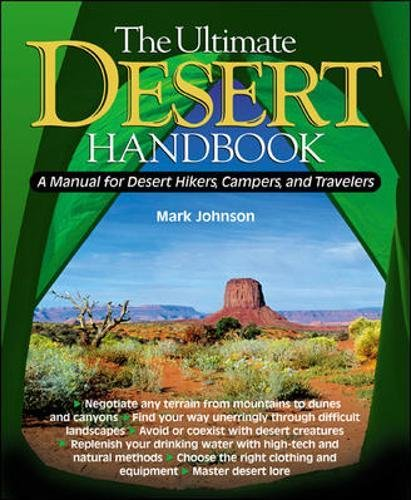 the ultimate desert handbook a manual for desert hikers campers rh amazon com Samsung User Manual Guide Paperwork Guide
