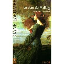Le clan de Mallaig: Tome II La châtelaine