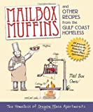 Mailbox Muffins and Other Recipes from the Gulf Coast Homeless, Oregon Place, 0984304746