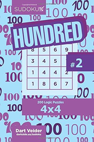 Sudoku Hundred - 200 Logic Puzzles 4x4 (Volume 2) pdf epub