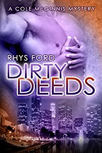 Dirty Deeds (Cole McGinnis Mysteries Book 4)