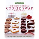 Good Housekeeping The Great Christmas Cookie Swap Cookbook: 60 Large-Batch Recipes to Bake and Share
