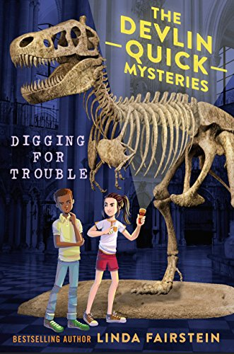 Digging For Trouble (Devlin Quick Mysteries, The)
