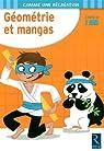 Géométrie et mangas : A partir de 7 ans par Ernest