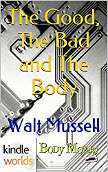 Body Movers: The Good, The Bad and The Body (Kindle Worlds Short Story) (The Wesley Tales Book 2)