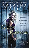 Grave Ransom (An Alex Craft Novel)